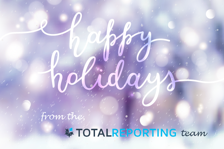 Happy Holidays from the Total Reporting team